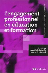 L'engagement professionnel en éducation et formation