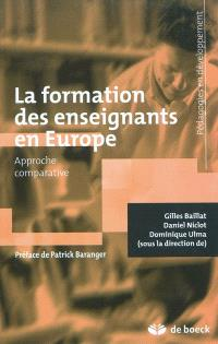 La formation des enseignants en Europe : approche comparative