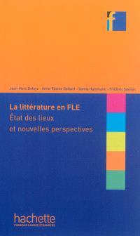 La littérature en FLE : état des lieux et nouvelles perspectives