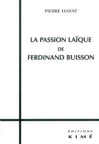 La passion laïque de Ferdinand Buisson