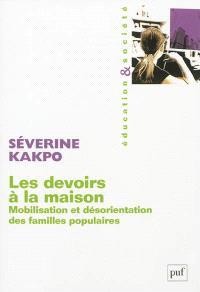 Les devoirs à la maison : mobilisation et désorientation des familles populaires