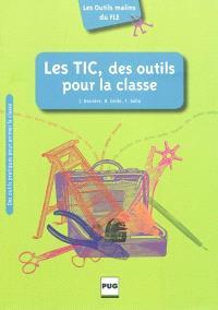Les TIC, des outils pour la classe