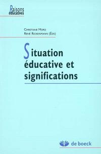 Situations éducatives et significations