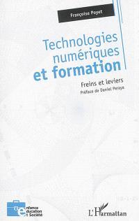 Technologies numériques et formation : freins et leviers