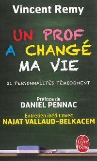 Un prof a changé ma vie : 21 personnalités témoignent