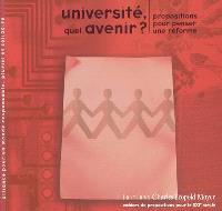 Université, quel avenir ? : propositions pour penser une réforme