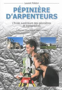Pépinière d'arpenteurs : l'Ecole supérieure des géomètres et topographes