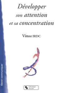 Développer son attention et sa concentration