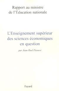 L'enseignement supérieur de l'économie en question : rapport au ministre de l'Education nationale