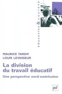 La division du travail éducatif : une perspective nord-américaine