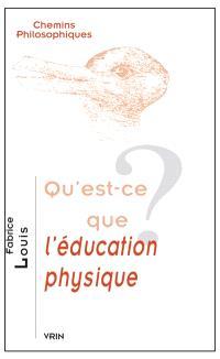 Qu'est-ce que l'éducation physique ?