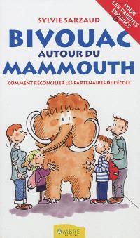 Bivouac autour du mammouth : comment réconcilier les partenaires de l'école