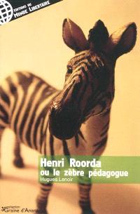 Henri Roorda ou Le zèbre pédagogue