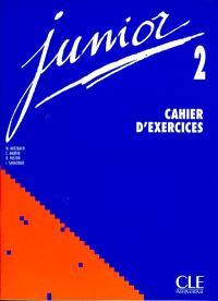 Junior, niveau 2 : cahier d'exercices