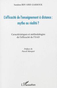 L'efficacité de l'enseignement à distance, mythe ou réalité ? : caractéristiques et méthodologies de l'efficacité de l'EAD