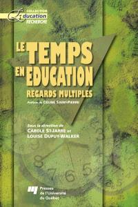Le temps en éducation  : regards multiples