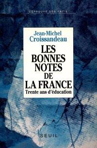 Les Bonnes notes de la France : trente ans d'éducation