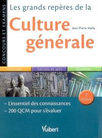 Les grands repères de la culture générale