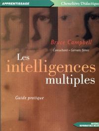 Les intelligences multiples  : guide pratique