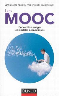 Les MOOC : conception, usages et modèles économiques