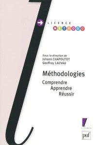 Méthodologies : comprendre, apprendre, réussir
