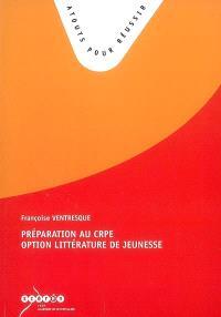 Préparation au CRPE option littérature de jeunesse