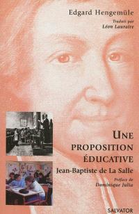 Proposition éducative selon Jean-Baptiste de La Salle