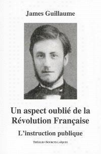 Un aspect oublié de la Révolution française : l'instruction publique