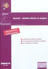 Accueil, relation clients et usagers : baccalauréat professionnel : arrêté de création du 3 juin 2010 modifié par l'arrêté du 24 mai 2011