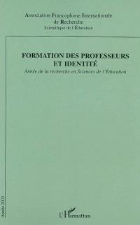 Année de la recherche en sciences de l'éducation. n° 2003, Formation des professeurs et identité