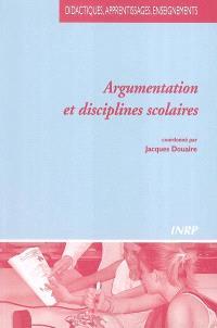 Argumentation et disciplines scolaires