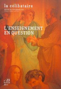 Célibataire (La). n° 23, L'enseignement en question