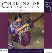 Chemins de formation. n° 12-13, La pensée complexe en recherches et en pratique