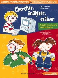 Chercher, analyser, évaluer  : activités de recherche méthodologique