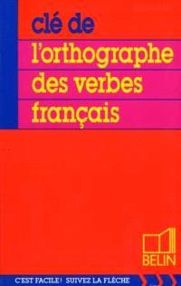 Clé de l'orthographe des verbes français