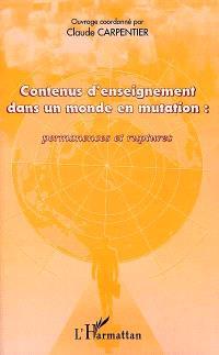 Contenus d'enseignement dans un monde en mutation : permanences et ruptures : actes du colloque international des 12-14 janv. 2000