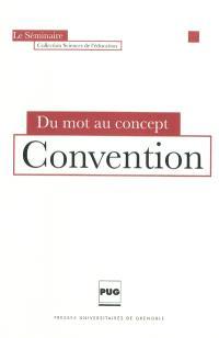Convention : du mot au concept