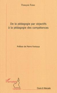 De la pédagogie par objectifs à la pédagogie des compétences