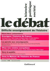 Débat (Le). n° 175, Difficile enseignement de l'histoire