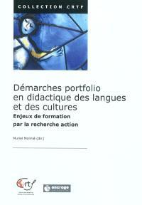 Démarches portfolio en didactique des langues et des cultures : enjeux de formation par la recherche action