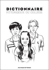 Dictionnaire pittoresque du collège