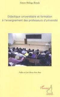 Didactique universitaire et formation à l'enseignement des professeurs d'université