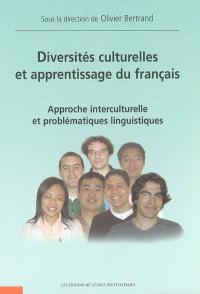 Diversités culturelles et apprentissage du français : approche interculturelle et problématiques linguistiques