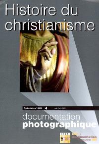 Documentation photographique (La). n° 8069, Histoire du christianisme : projetables