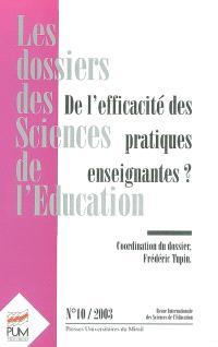 Dossiers des sciences de l'éducation (Les). n° 10, De l'efficacité des pratiques enseignantes ?
