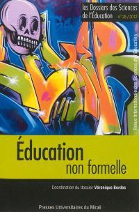 Dossiers des sciences de l'éducation (Les). n° 28, Education non formelle