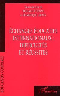 Echanges éducatifs internationaux : difficultés et réussites