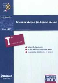 Education civique, juridique et sociale : classe terminale des séries générales ES, L, S : programme en vigueur à la rentrée de l'année scolaire 2012-2013