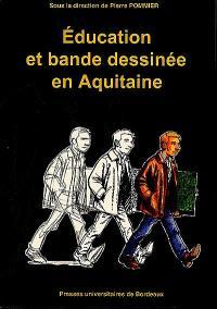 Education et bande dessinée en Aquitaine
