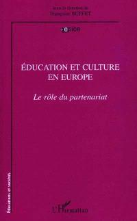 Education et culture en Europe : le rôle du partenariat